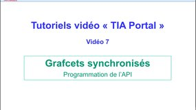 7 - Tutoriel video TIA Portal - Programmation de grafcets synchronisés