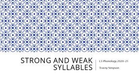 S5_Phonology: CM4_Strong and weak syllables